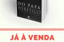 """Já à venda """"Do Papa herético e outros opúsculos"""""""